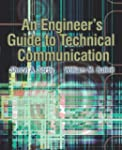An Engineer's Guide to Technical Comm...