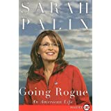 Going Rogue Lp: An American Lifeby Sarah Palin