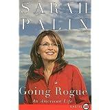 Going Rogue Lp: An American Lifeby Sarah Palin