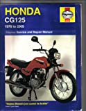 Honda CG125 Service and Repair Manual: 1976 to 2005 (Haynes Owners Workshop Manuals) Pete Shoemark
