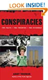 Conspiracies - The Facts. The Theories. The Evidence.