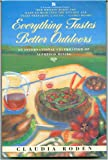 Everything tastes better outdoors (A Fireside cookbook classic) (0671732633) by Roden, Claudia