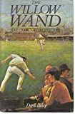 img - for The willow wand: Some cricket myths explored book / textbook / text book
