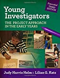 img - for Young Investigators: The Project Approach in the Early Years (Early Childhood Education) book / textbook / text book