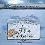Love Found in the Snow | Teresa Ives Lilly