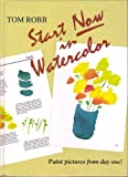 img - for Start Now in Watercolor book / textbook / text book