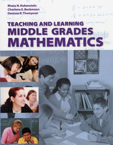 Teaching and Learning Middle Grades Mathematics, with...