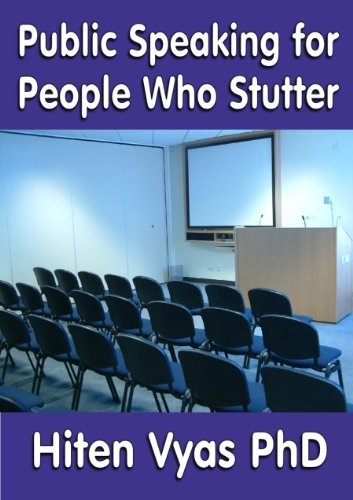 Hiten Vyas - Public Speaking for People Who Stutter (English Edition)