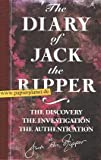 The Diary of Jack the Ripper: The Discovery, the Investigation, the Authentication (1856850501) by Harrison, Shirley