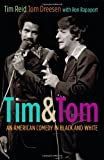 img - for Tim and Tom: An American Comedy in Black and White book / textbook / text book