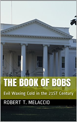 the-book-of-bobs-evil-waxing-cold-in-the-21st-century-english-edition