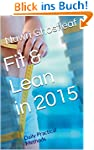 Fit & Lean in 2015: Daily Practical M...
