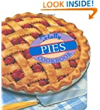 Totally Pies Cookbook (Totally Cookbooks)