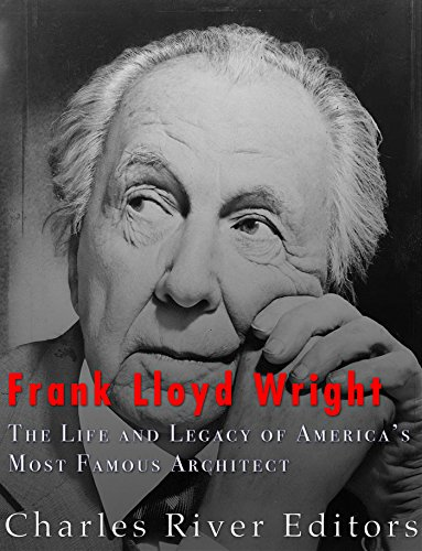 Frank Lloyd Wright: The Life and Buildings of America's Most Famous Architect (English Edition)
