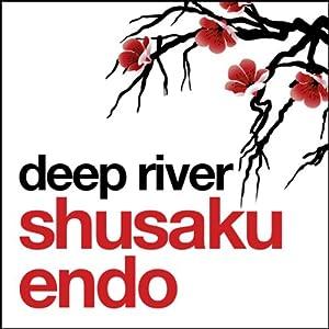 Deep River | [Shusaku Endo]