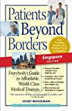 Patients Beyond Borders Singapore Edition:  Everybody