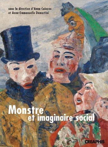 Monstre et imaginaire social : Approches historiques