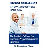 Project Management Interview Questions Made Easy