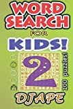 Word Search for Kids: 100 puzzles (Volume 2)