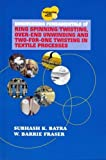 img - for Engineering Fundamentals of Ring Spinning/Twisting, Over-end Unwinding and Two-for-One Twisting in Textile Processes (Engineering With Fibers) book / textbook / text book