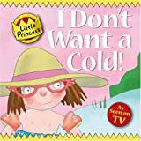 Tony Ross I Don't Want a Cold!: Little Princess Story Book