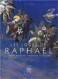 echange, troc Nicole Dacos - Les loges de Raphaël : Chef-d'oeuvre de l'ornement au Vatican