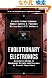 Evolutionary Electronics: Automatic Design of Electronic Circuits and Systems by Genetic Algorithms (International Series...