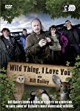Wild Thing... I Love You With Bill Bailey [DVD]