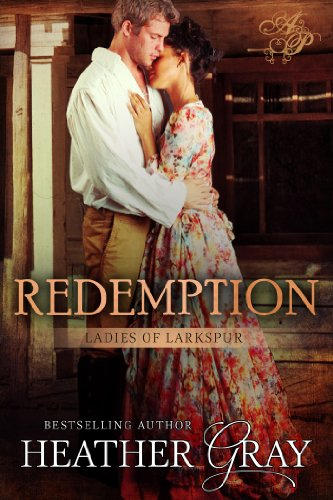 Book: Redemption (Ladies of Larkspur) by Heather Gray