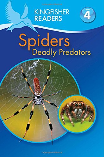 Spiders (Kingfisher Readers. Level 4)
