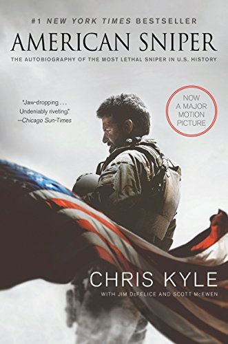 Jim DeFelice, Scott McEwen  Chris Kyle - American Sniper: The Autobiography of the Most Lethal Sniper in U.S. Military History