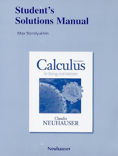 Student's Solutions Manual for Calculus for Biology and...