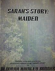 Maiden (Sarah's Story)