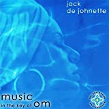 Music in the Key of Om by Jack Dejohnette (2005-04-26)