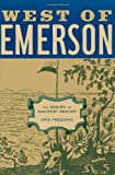 img - for West of Emerson: The Design of Manifest Destiny book / textbook / text book
