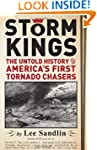 Storm Kings: The Untold History of Am...