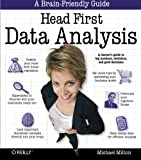 img - for Head First Data Analysis: A learner's guide to big numbers, statistics, and good decisions book / textbook / text book