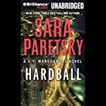 Hardball (       UNABRIDGED) by Sara Paretsky Narrated by Susan Ericksen