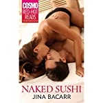 Naked Sushi | Jina Bacarr