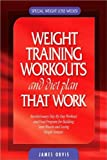 img - for Weight Training Workouts and diet plan that Work book / textbook / text book