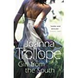 Girl From The Southby Joanna Trollope
