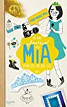 Journal de Mia, tome 2 : Premiers pas