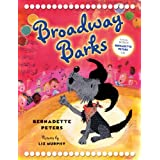 Broadway Barks: With CD