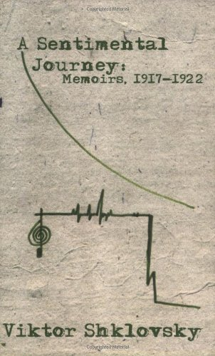 A Sentimental Journey: Memoirs, 1917-1922 (Russian...