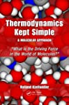 Thermodynamics Kept Simple - A Molecu...