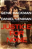 img - for Justice For None: A Novel book / textbook / text book
