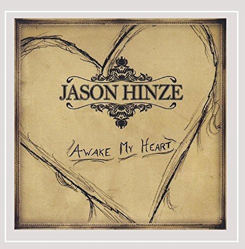 Jason Hinze - Awake My Heart