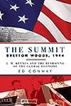 The Summit: Bretton Woods, 1944: J. M...