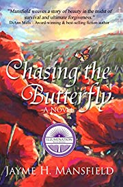 Chasing the Butterfly (2016 Book Club Selection)