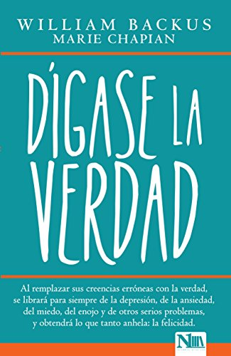 Digase la verdad  [Backus, William] (Tapa Blanda)